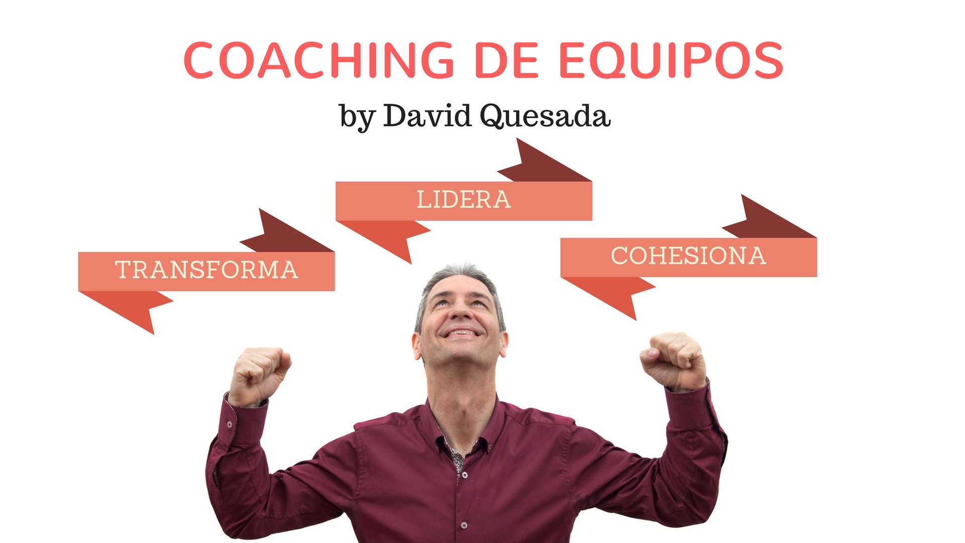 Coaching de Equipos by David Quesada